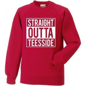 Straight Outta Teesside (Middlesbrough) Sweatshirt