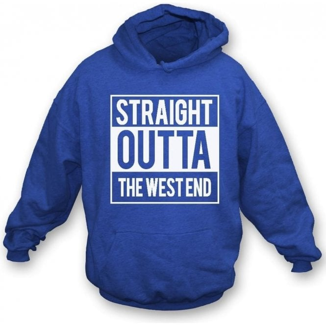 Straight Outta The West End (Chelsea) Hooded Sweatshirt