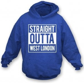 Straight Outta West London (QPR) Hooded Sweatshirt
