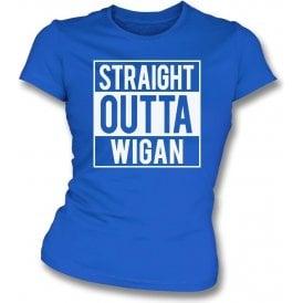 Straight Outta Wigan Womens Slim Fit T-Shirt