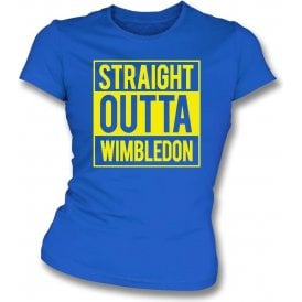 Straight Outta Wimbledon Womens Slim Fit T-Shirt