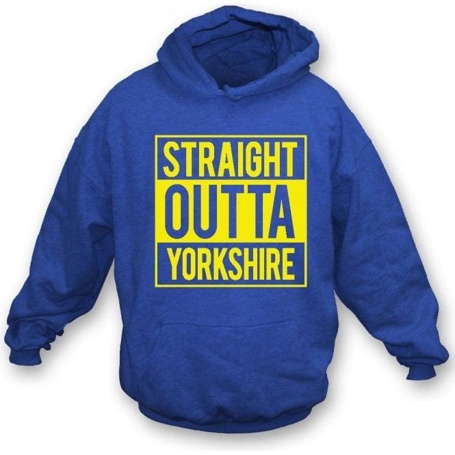 Straight Outta Yorkshire (Leeds United) Hooded Sweatshirt