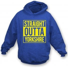 Straight Outta Yorkshire (Leeds United) Hooded Sweatshirt