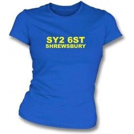 SY2 6ST Shrewsbury Women's Slimfit T-Shirt (Shrewsbury Town)