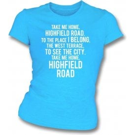 Take Me Home, Highfield Road (Coventry City) Womens Slim Fit T-Shirt