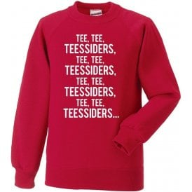 Tee, Tee, Teessiders (Middlesbrough) Sweatshirt