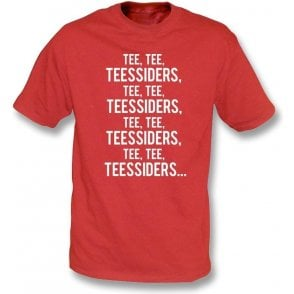 Tee, Tee, Teessiders (Middlesbrough) T-Shirt