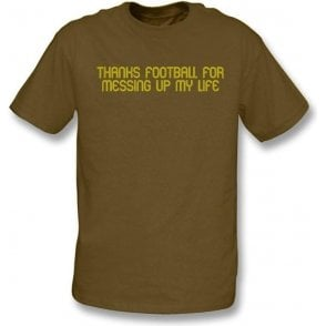 Thanks football...t-shirt