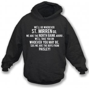 The Boys From Paisley (St. Mirren) Hooded Sweatshirt