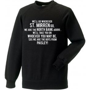 The Boys From Paisley (St. Mirren) Sweatshirt