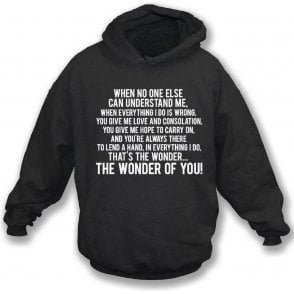 The Wonder Of You (Port Vale) Hooded Sweatshirt