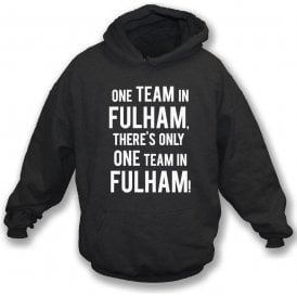 There's Only One Team In Fulham Kids Hooded Sweatshirt
