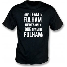 There's Only One Team In Fulham Kids T-Shirt