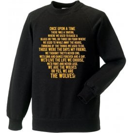 Those Were The Days (Wolves) Sweatshirt