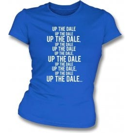 Up The Dale (Rochdale) Womens Slim Fit T-Shirt