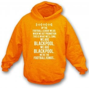 Up The Football League We Go (Blackpool) Hooded Sweatshirt