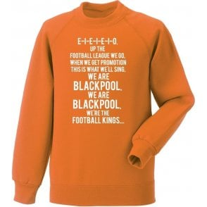 Up The Football League We Go (Blackpool) Sweatshirt