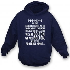 Up The Football League We Go (Bolton Wanderers) Hooded Sweatshirt