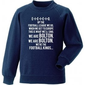 Up The Football League We Go (Bolton Wanderers) Sweatshirt