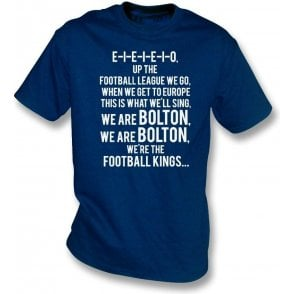 Up The Football League We Go (Bolton Wanderers) T-Shirt