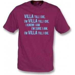 Villa Till I Die T-Shirt (Aston Villa Chant)