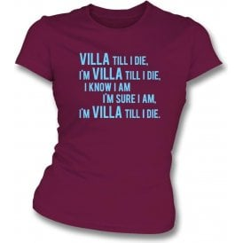 Villa Till I Die Womens Slim Fit T-Shirt (Aston Villa Chant)