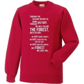 We All Follow the Forest Sweatshirt (Nottingham Forest)