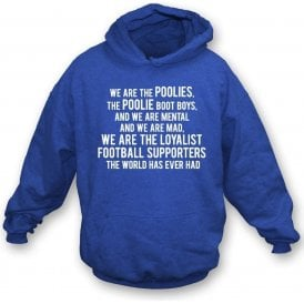 We Are The Poolies (Hartlepool United) Hooded Sweatshirt