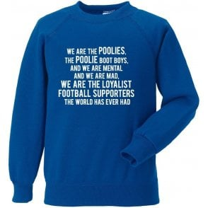 We Are The Poolies (Hartlepool United) Sweatshirt