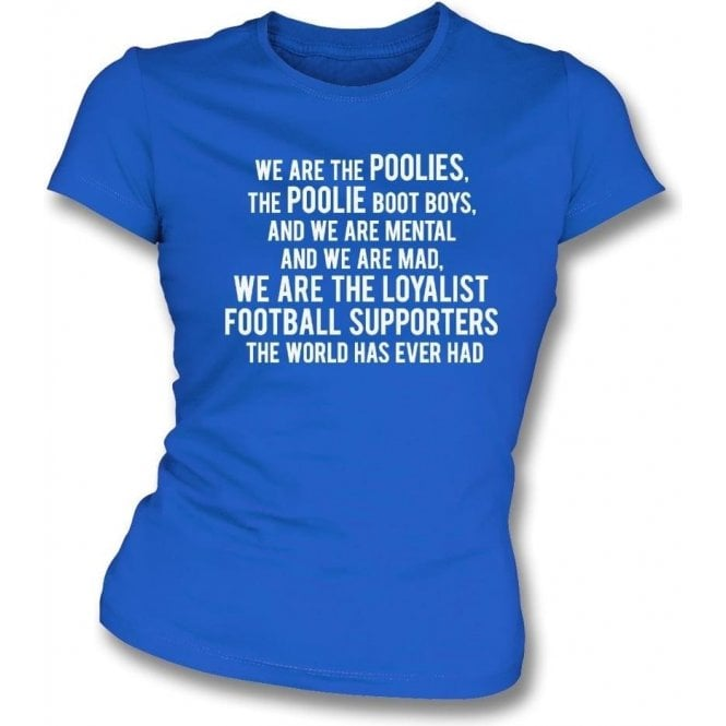 We Are The Poolies (Hartlepool United) Womens Slim Fit T-Shirt