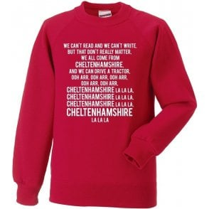 We Can't Read (Cheltenham Town) Sweatshirt
