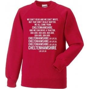 We Can't Read (Cheltenham Town) Sweatshirt