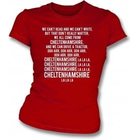 We Can't Read (Cheltenham Town) Womens Slim Fit T-Shirt