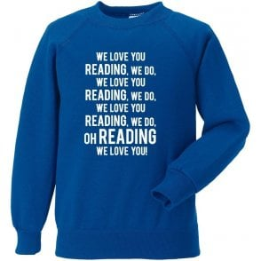 We Love You Reading Sweatshirt