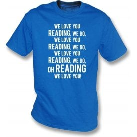 We Love You Reading T-Shirt