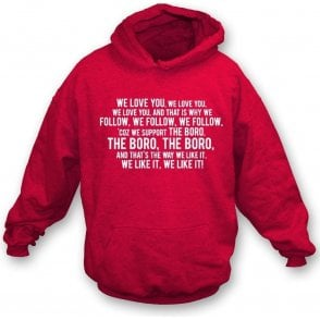 We Love You (Stevenage) Hooded Sweatshirt
