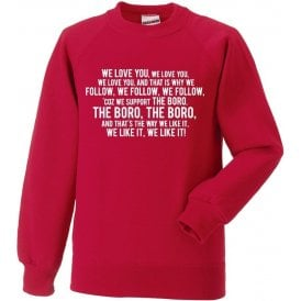 We Love You (Stevenage) Sweatshirt