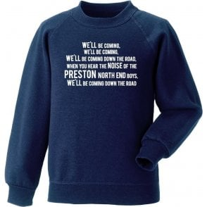 We'll Be Coming Sweatshirt (Preston North End)