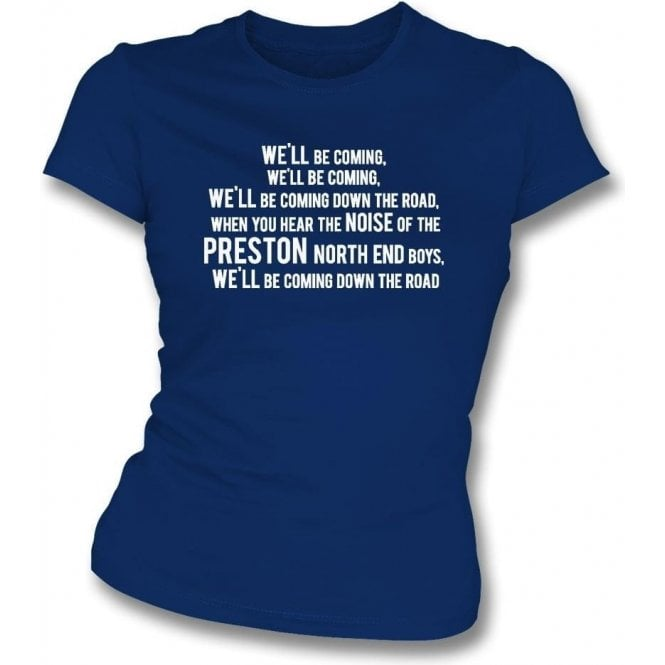 We'll Be Coming Womens Slim Fit T-Shirt (Preston North End)