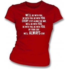 We'll Be With You Womens Slim Fit T-Shirt (Stoke City)