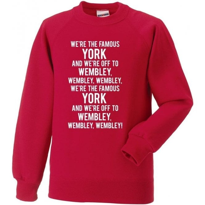 We're The Famous York Sweatshirt