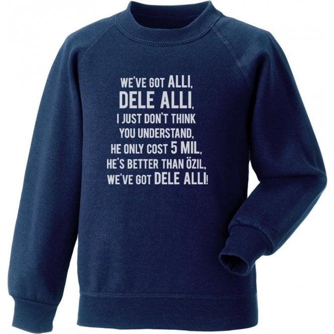 We've Got Dele Alli Sweatshirt (Tottenham Hotspur)