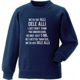 We've Got Dele Alli Sweatshirt (Tottenham Hotspur)