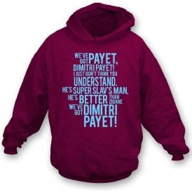 We've Got Dimitri Payet Hooded Sweatshirt