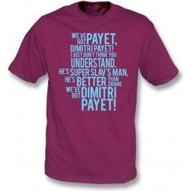 We've Got Dimitri Payet Kids T-Shirt