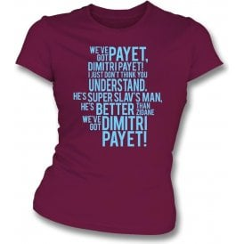 We've Got Dimitri Payet Womens Slim Fit T-Shirt