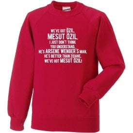 We've Got Mesut Ozil (Arsenal) Sweatshirt