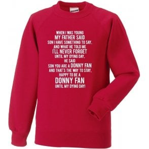 When I Was Young (Doncaster Rovers) Sweatshirt