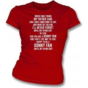 When I Was Young (Doncaster Rovers) Womens Slim Fit T-Shirt