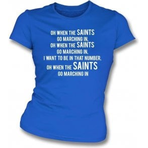 When The Saints Go Marching In (St. Johnstone) Womens Slim Fit T-Shirt